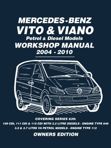 Mercedes - Benz Vito & Viano Petrol & Diesel Models Workshop Manual 2004 - 2010: Workshop Manual por Brooklands Books