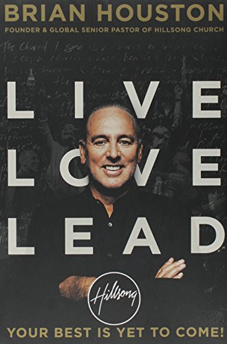 Live Love Lead: Your Best Is Yet to Come!
