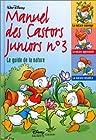 Manuel des Castors Juniors, n° 3 - Le Guide de la nature
