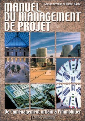 Manuel du management de projet : De l&#3...