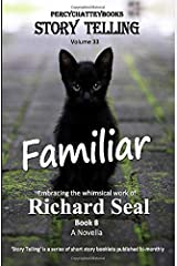 'Familiar': Story Telling Thirty Three Paperback