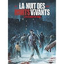 La Nuit des morts-vivants - Tome 03: Petits secrets de famille