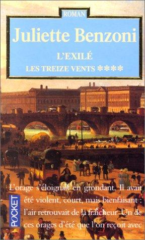 L'exilé : Les treize vents tome 4