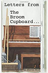 Letters From The Broom Cupboard Paperback