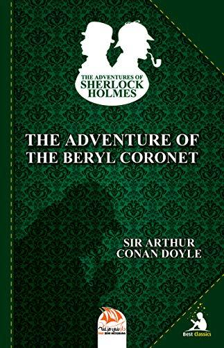 The Adventure of the Beryl Coronet (The Adventures of Sherlock ...