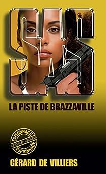 SAS 101 La piste de Brazzaville par [de Villiers, Gérard]