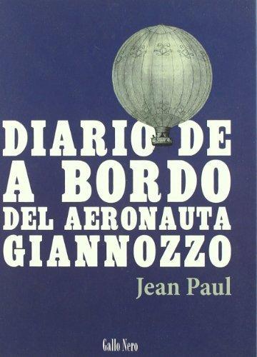 Diario De A Bordo Del Aeronauta Giannozzo