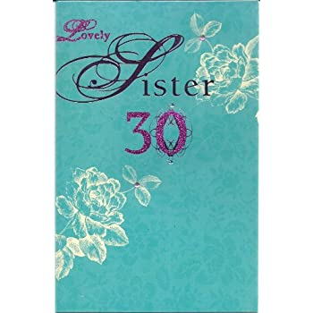 Happy birthday card - Ornate jewelled card - Lovely Sister 30th