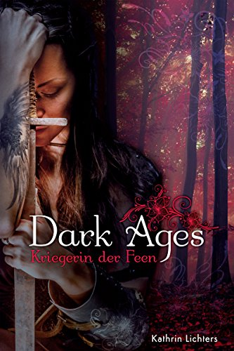 Buchseite und Rezensionen zu 'Dark Ages: Kriegerin der Feen' von Kathrin Lichters