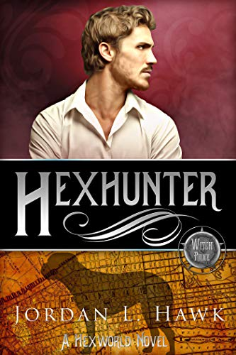 Hexhunter (Hexworld Book 4) (English Edition) von [Hawk, Jordan L.]