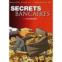 Secrets bancaires, Tome 2 : Blanchiment : Première partie