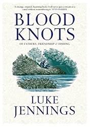 Blood Knots by Jennings, Luke Export & Airside Edition (2010)