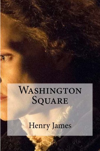 Washington Square por Henry James