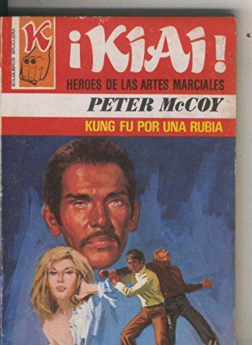 Kiai numero 39: Kung Fu por una rubia