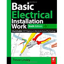 Basic Electrical Installation Work 2357 Edition, 6th ed