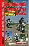M&R Roadbooks: Thüringer Wald & Rhön: Die besten Motorrad-Touren in Thüringer Wald, Rhön und Umgebung -