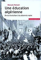 Une éducation algérienne: De la révolution à la décennie noire
