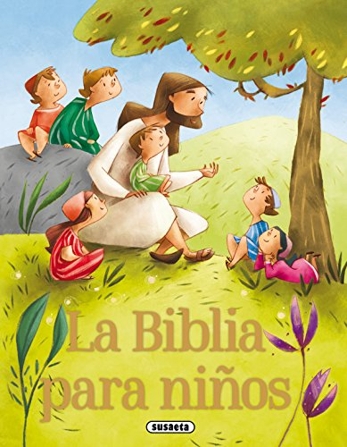 La Biblia para niños por Susaeta Ediciones S A