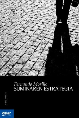Suminaren estrategia (Ateko bandan) por Fernando Morillo Grande