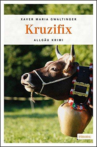 Kruzifix (Allgäu Krimi)