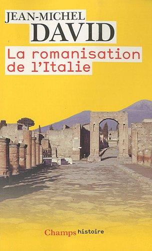 La romanisation de l'Italie par Jean-Michel David