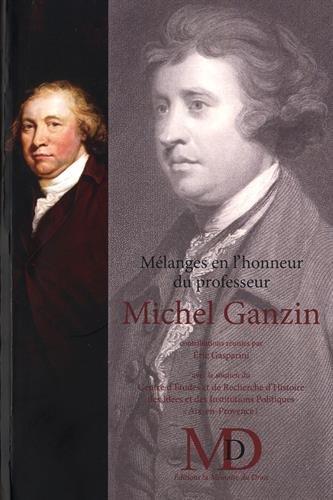 Mlanges en l'honneur du professeur Michel Ganzin