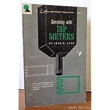 Servicing With Dip Meters