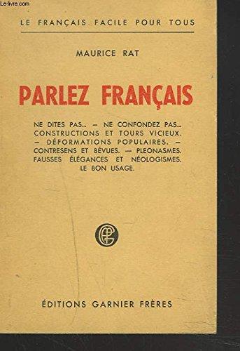PARLEZ FRANCAIS. par MAURICE RAT