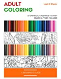 Adult Coloring - A Beginner's Guide: 10 Whimsical Children's Fantasy Series Sample Pages Included (English Edition)