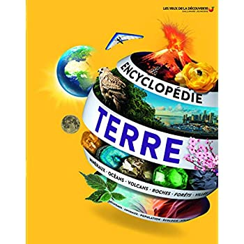 Encyclopédie de la Terre: Notre planète