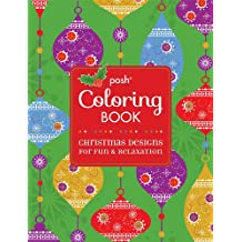Posh Coloring Book Christmas Designs for Fun and Relaxation