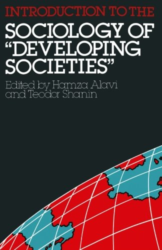 "Introduction to the Sociology of ""Developing Societies"" (Studies in Developing Societies)"