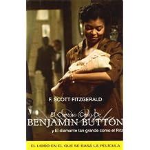 El curioso caso de Benjamin Button y otras historias/ The Curious Case of Benjamin Button and Other Stories
