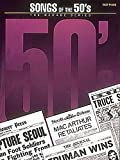 [(Songs of the '50s : The Decade Series)] [Created by Hal Leonard Publishing Corporation] published on (September, 1993)