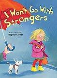I Wont Go with Strangers