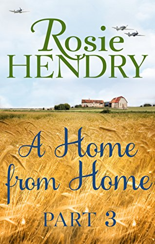 A Home from Home: Part 3 par Rosie Hendry