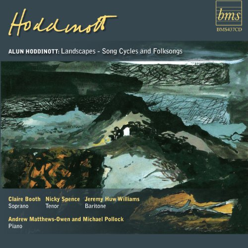 Hoddinott : Landscapes - Song Cycles and Folksongs