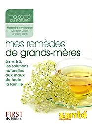 MES REMEDES DE GRANDS-MERES