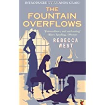 The Fountain Overflows (VMC): Written by Rebecca West, 2011 Edition, Publisher: Virago [Paperback]