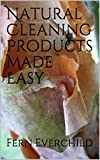 Natural Cleaning Products Made Easy