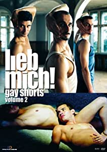 Lieb mich! Gay Shorts - Volume 2