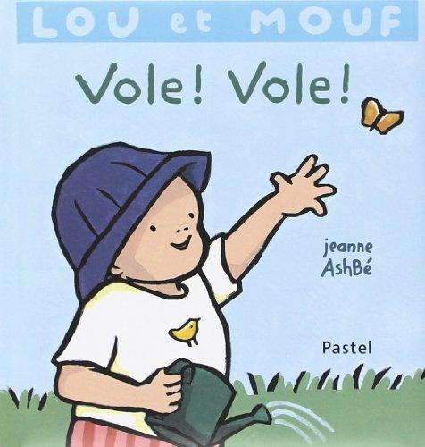 Lou et Mouf : Vole ! vole !