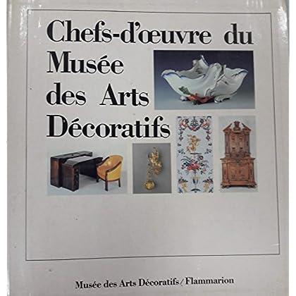 Chefs-d'oeuvre du Musée des Arts Décoratifs