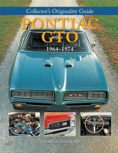 Collector's Originality Guide Pontiac GTO 1964-1974 (2008-12-25)