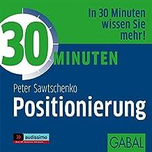 30 Minuten Positionierung (audissimo)