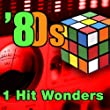 80s 1 Hit Wonders (Re-Recorded / Remastered Versions)