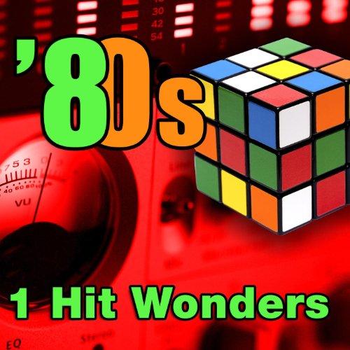 80s 1 Hit Wonders (Re-Recorded...