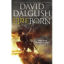 Fireborn (The Seraphim Trilogy) by David Dalglish (2016-11-24)