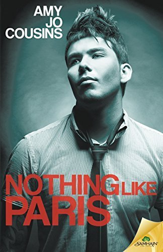 Portada del libro Nothing Like Paris by Cousins, Amy Jo (2015) Paperback