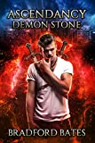 Ascendancy Demon Stone (Ascendancy Legacy Book 4)
